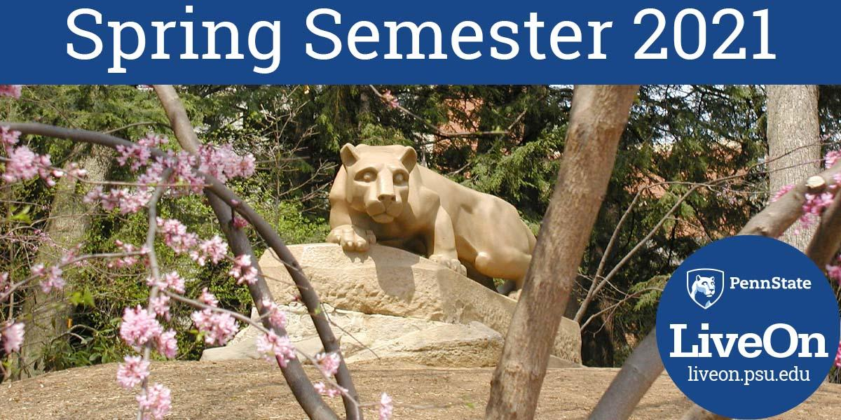 "Lion shrine framed by trees in bloom with headline ""Spring Semester 2021"""